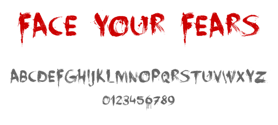 Face Your Fears font