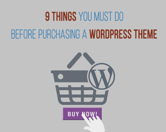 Checklist: 9 Things you Must Do Before Purchasing a WordPress Theme