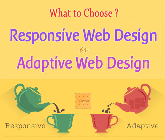 What to Choose: Responsive Web Design or Adaptive Web Design?
