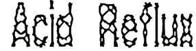 Acid Reflux BRK Font