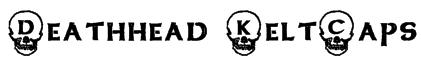 Deathhead KeltCaps Font