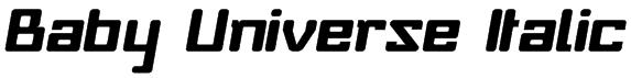 Baby Universe Italic Font
