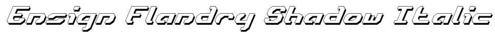 Ensign Flandry Shadow Italic Font