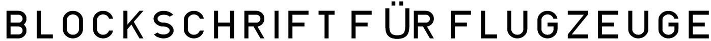 Blockschrift für Flugzeuge Font
