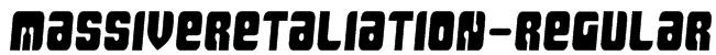 MassiveRetaliation-Regular Font