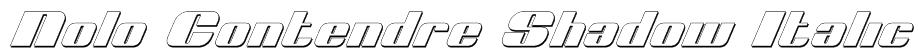 Nolo Contendre Shadow Italic Font