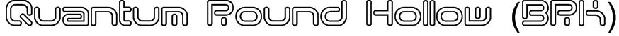 Quantum Round Hollow (BRK) Font