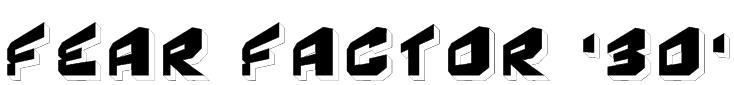 Fear Factor '3D' Font