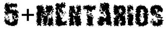 5+MENTARIOS Font
