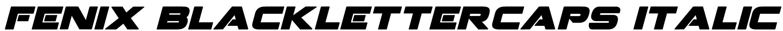 Fenix BlackletterCaps Italic Font