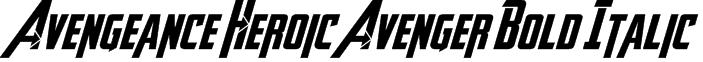 Avengeance Heroic Avenger Bold Italic Font