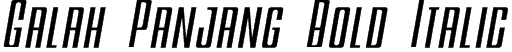 Galah Panjang Bold Italic Font