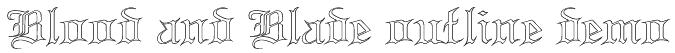 Blood and Blade outline demo Font