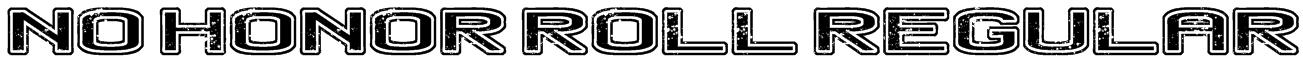 No Honor Roll Regular Font