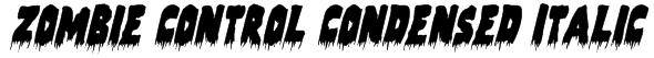 Zombie Control Condensed Italic Font
