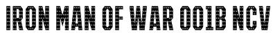 IRON MAN OF WAR 001B NCV Font