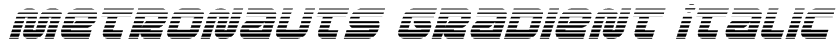 Metronauts Gradient Italic Font