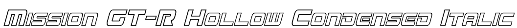 Mission GT-R Hollow Condensed Italic Font