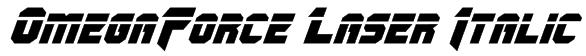 OmegaForce Laser Italic Font