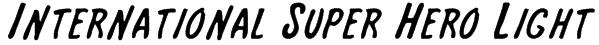 International Super Hero Light Font