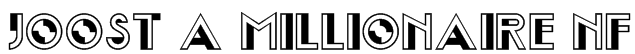 Joost A Millionaire NF Font