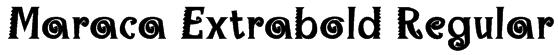 Maraca Extrabold Regular Font