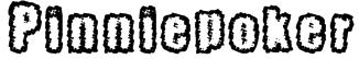 Pinniepoker Font