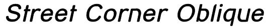Street Corner Oblique Font