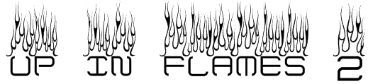 up in flames 2 Font