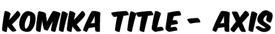 Komika Title - Axis Font