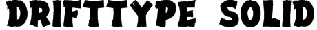 DriftType Solid Font