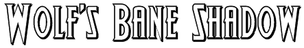 Wolf's Bane Shadow Font
