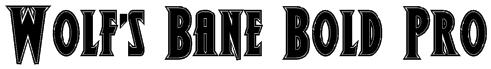 Wolf's Bane Bold Pro Font
