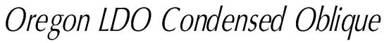 Oregon LDO Condensed Oblique Font