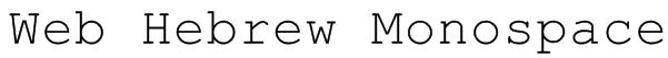 Web Hebrew Monospace Font