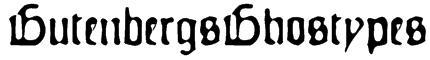 GutenbergsGhostypes Font