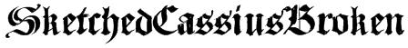 SketchedCassiusBroken Font