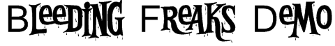 Bleeding Freaks Demo Font